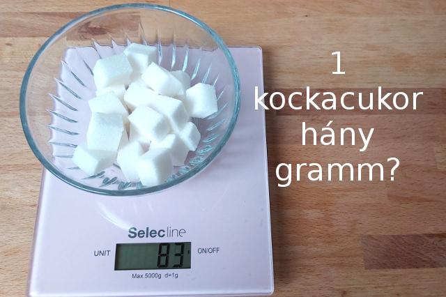 1 kockacukor hány gramm, kockacukor súlya