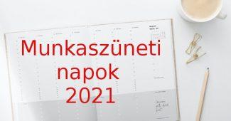 munkaszüneti napok 2021