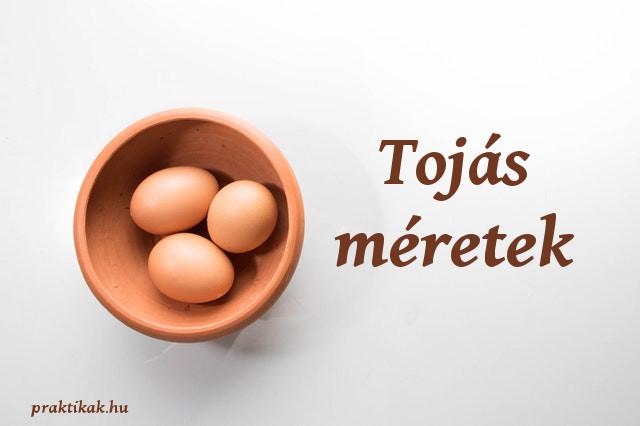 tojás méretek